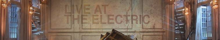 Live At The Electric S03E04 480p HDTV x264-mSD