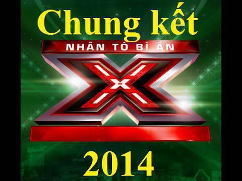 [CHUNG KẾT X FACTOR VIỆT NAM] NHÂN TỐ BÍ ẨN 2014