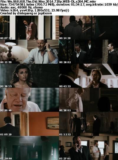 We Still Kill the Old Way (2014) 720p WEB-DL x264-MC