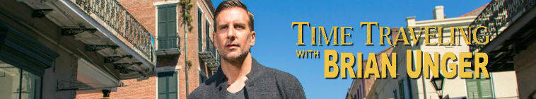 Time Traveling with Brian Unger S01E05 Lincolns Killer on the Run 720p HDTV x264-DHD