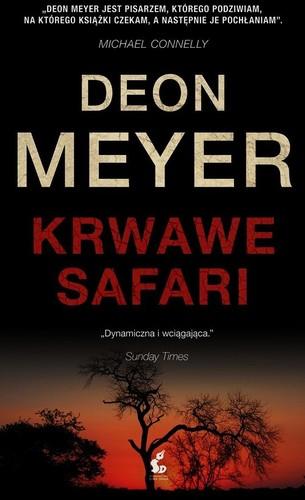 Deon Meyer - Krwawe safari