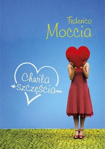 Federico Moccia - Chwila szczęścia