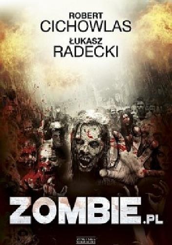 £ukasz Radecki, Robert Cichowlas - Zombie.pl