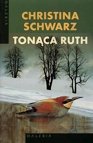 Christina Schwarz - Tonąca Ruth