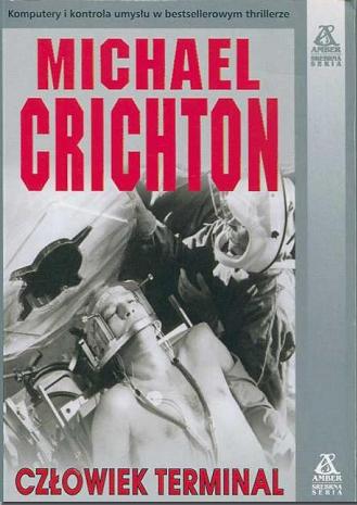 Michael Crichton - Człowiek terminal
