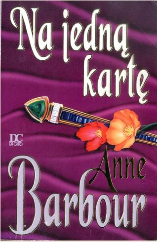Anne Barbour - Na jedną kartę