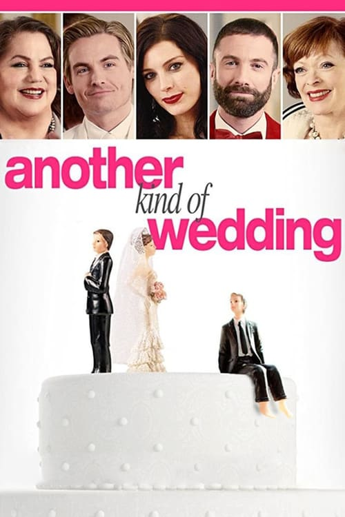 Another Kind of Wedding 2017 720p WEB-DL DD5 1 H264-CMRG