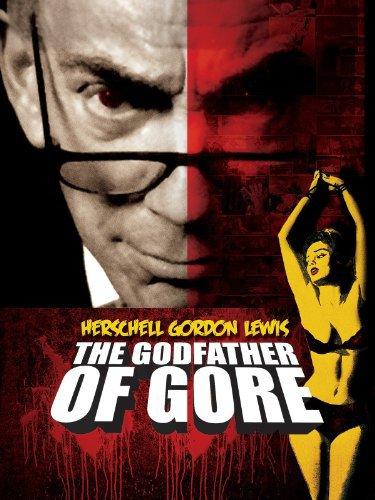 Herschell Gordon Lewis The Godfather of Gore 2010 480p x264mSD
