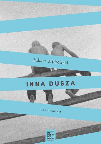 Inna dusza - Łukasz Orbitowski