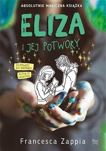Eliza i jej potwory - Francesca Zappia