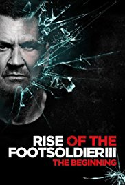 Rise of the Footsoldier 3 2017 HDRip XviD AC3-EVO