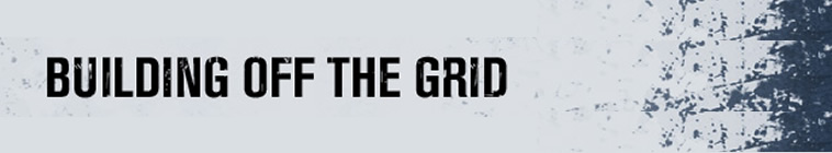 Building Off The Grid S01E05 720p HDTV x264-dotTV