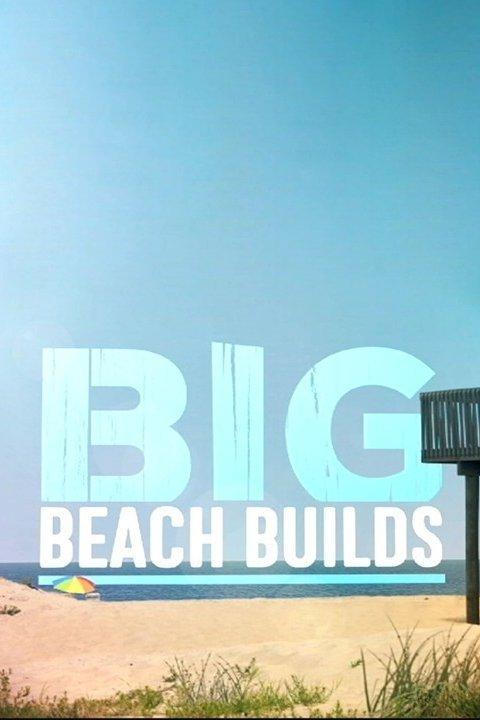 Big Beach Builds S02E04 A House Built on Sand HDTV x264-CRiMSON