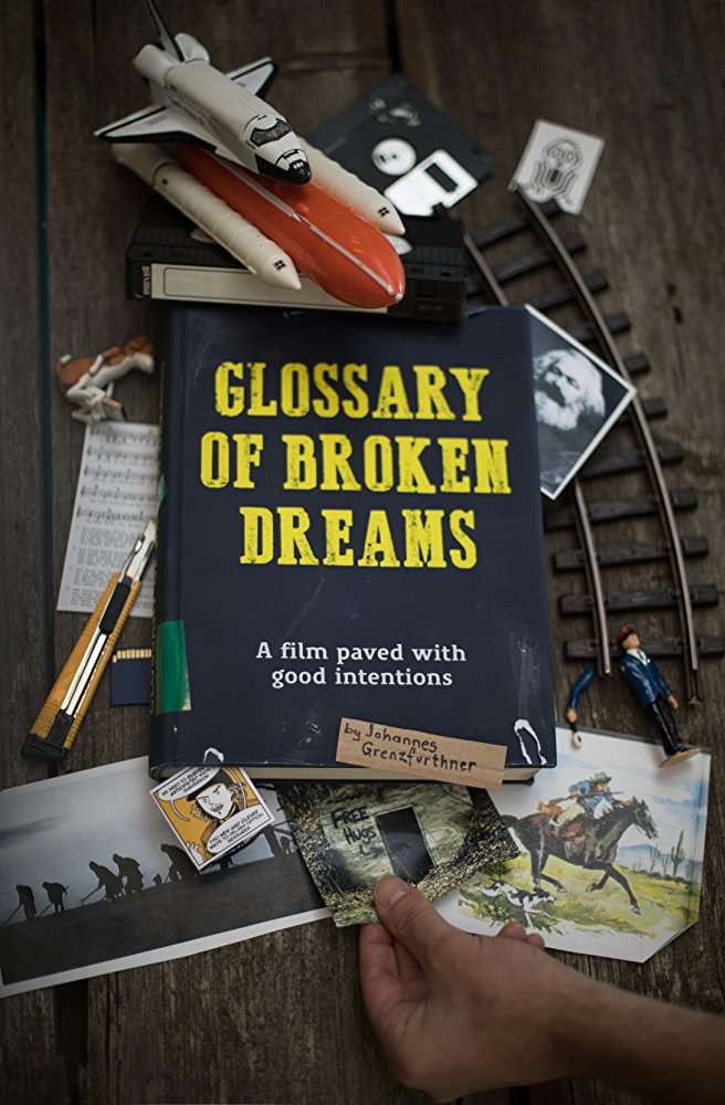 Glossary of Broken Dreams 2018 DOCU WEBRip XviD MP3-NOGRP