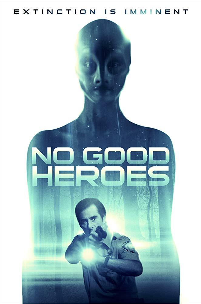 No Good Heroes (2018) 720p AMZN WEBRip DDP5.1 x264-NTG