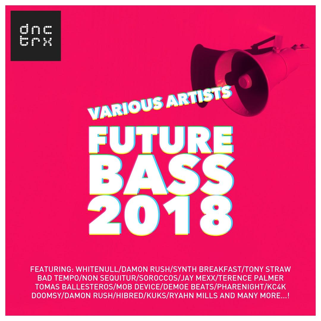 VA - Future Bass 2018-(DNCTRX216)-WEB-2018-ZzZz