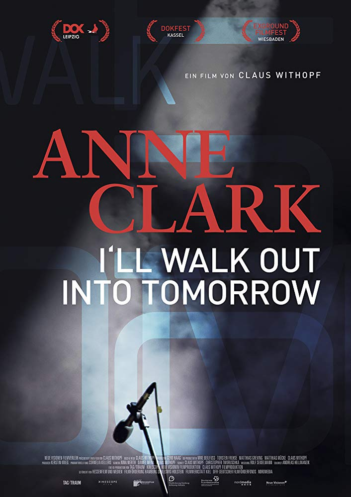 Anne Clark I Will Walk Out Into Tomorrow 2018 DOCU BDRip x264-GETiT