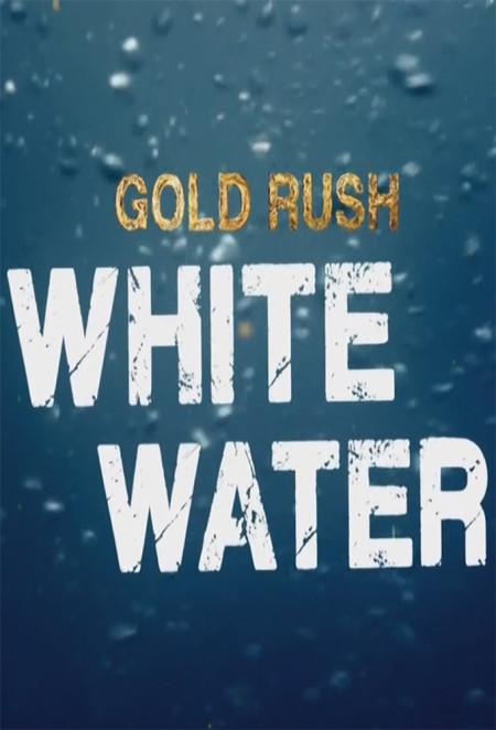 Gold Rush White Water S02E00 The Dakotas vs Alaska 720p WEBRip x264-TBS