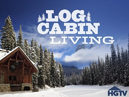Log Cabin Living S07E09 Reliving a Country Childhood 720p WEB x264  CAFFEiNE