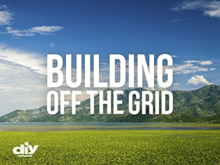 Building Off the Grid S06E01 Maine Mountain Home 720p WEB x264-CAFFEiNE