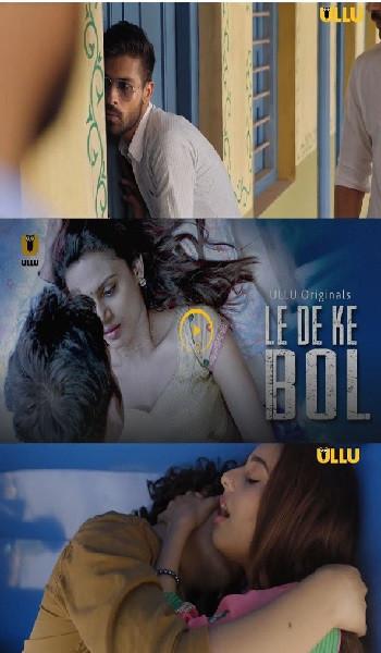Le De Ke Bol Season 01 ALL 05 Episodes 720p WEB-DL x264 AAC Hindi 605MB-CraZzyBoY