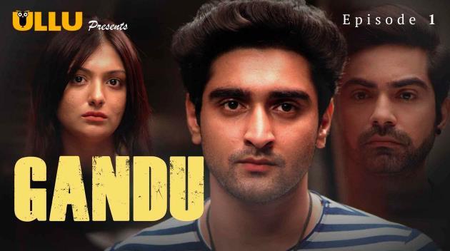 Gandu 2019 Hindi Season 01 Complete 720p HDRip x264-DLW