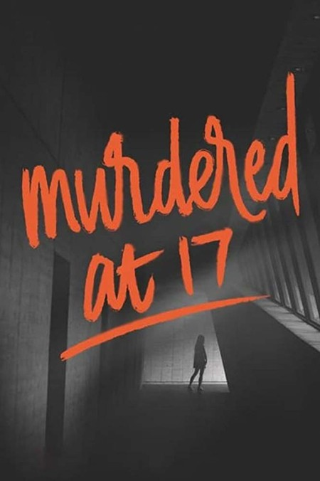 Murdered at 17 (2018) HDRip AC3 X264  CMRG