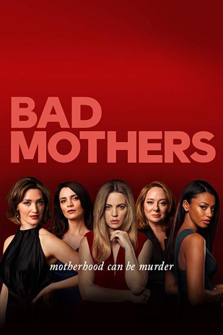 Bad Mothers S01E01 720p HDTV x264-ORENJI