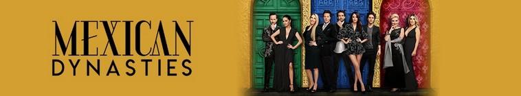 Mexican Dynasties S01E02 WEB x264-TBS