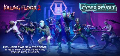 Killing Floor 2 Cyber Revolt - CODEX