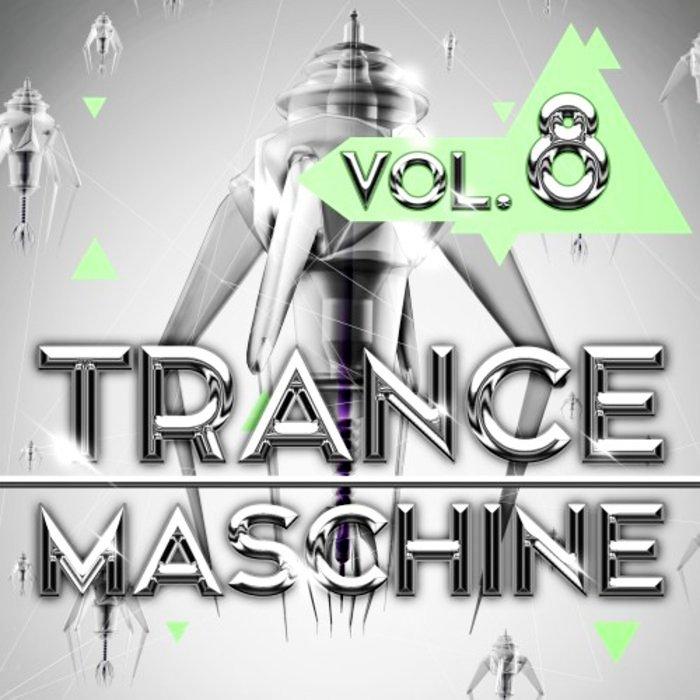 VA - Trance Maschine Vol 8 [Andorfine Records] (2019)