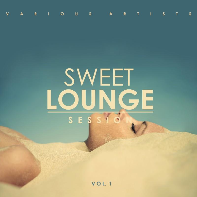 VA - Sweet Lounge Session Vol 1 (2019)
