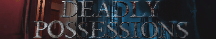 Deadly Possessions S01E04 Bella Lugosis Mirror and Charles Mansons TV WEB x264-GIMINI