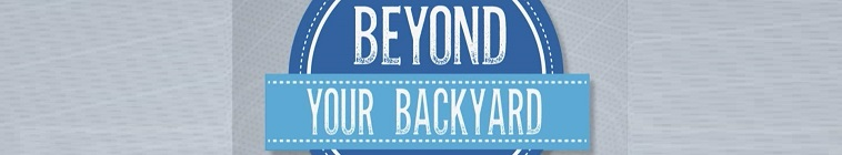 Beyond Your Backyard S02E07 Little Rock Part 2 720p WEB h264 CAFFEiNE