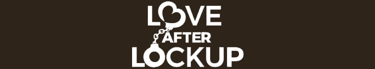 Love After Lockup S02E20 Life After Lockup Dope Spoons and Second Honeymoons 720p HDTV x264 CRiMSON