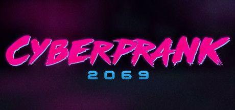 Cyberprank 2069 PROPER-PLAZA