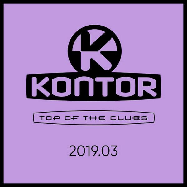 VA - Kontor Top Of The Clubs 2019 03 (2019) MP3 [320 kbps]