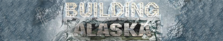 Building Alaska S10E01 A New World of Challenges 480p x264 mSD