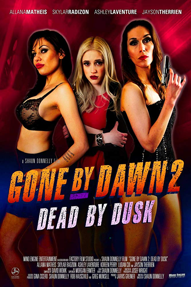 Gone by Dawn 2 Dead by Dusk 2019 [WEBRip] [720p] YIFY