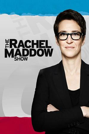 The Rachel Maddow Show 2020 02 06 720p MNBC WEB-DL AAC2 0 H 264-BTW