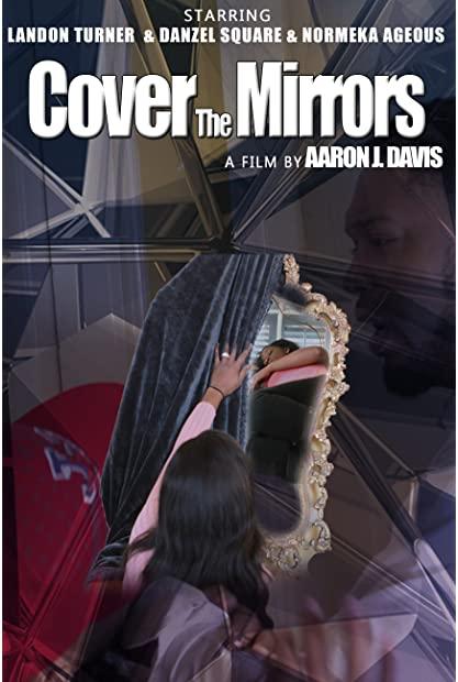 Cover the Mirrors 2020 1080p AMZN WEBRip DDP2 0 x264-iKA