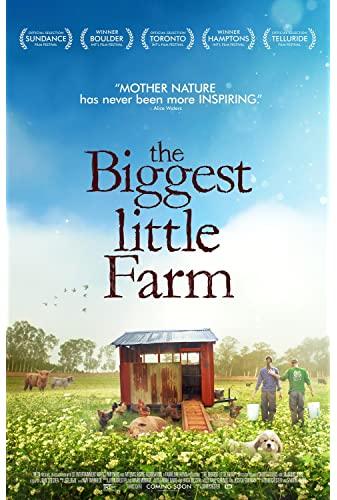 The Biggest Little Farm (2018) [720p] [BluRay] [YTS MX]