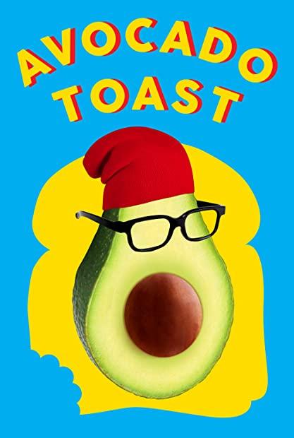 Avocado Toast 2021 1080p WEBRip 1400MB DD5 1 x264-GalaxyRG